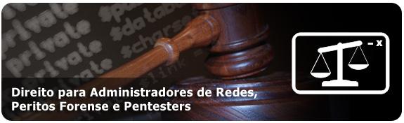 banner_Direito-para-Administradores-de-Redes,-Peritos-Forense-e-Pentesters