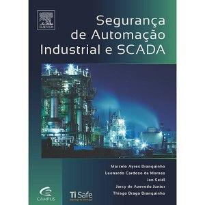 Segurança da Automação Industrial e SCADA